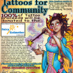 6th Annual TATTOOS FOR COMMUNITY Aug.11th & 12th!